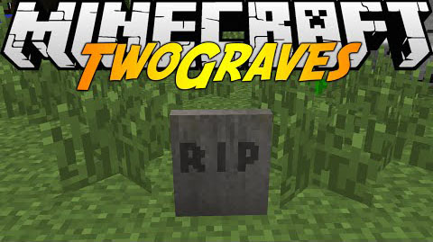 TwoGraves Mod