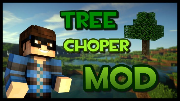 Tree Chopper