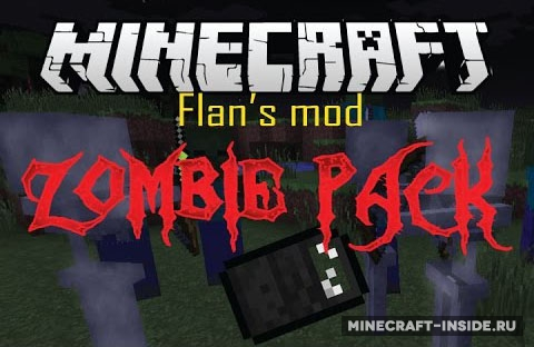 Flan's Zombie Pack